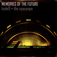 Kode9 + The Space Ape - Memories Of The Future