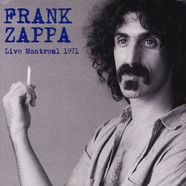 Frank Zappa - Live Montreal 1971