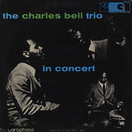 The Charles Bell Trio - In Concert
