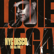 Louie Vega - NYC Disco The 45s Volume 1