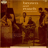 Clifford Brown And Max Roach - Brown And Roach Incorporated