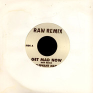 Elephant Man - Get Mad Now (Remix)