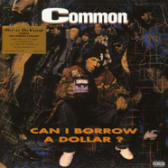 Common - Can I Borrow A Dollar Coloured Vinyl Edition