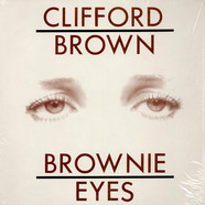 Clifford Brown - Brownie Eyes