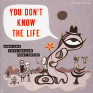 Jamie Saft & Steve Swallow & Bobby Previte - You Don't Know The Life