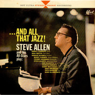 Steve Allen And His All-Stars - ...And All That Jazz