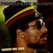 Prezident Brown - Original Blue Print