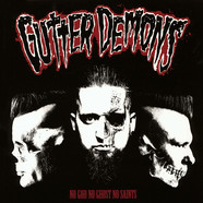 Gutter Demons - No God No Ghost No Saints