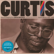 Curtis Mayfield - Keep On Keepin' On: Curtis Mayfield Studio Albums