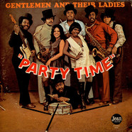Gentlemen, The & Their Ladies - Party Time