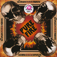 V.A. - Pure Fire - The Ultimate Kiss Tribute