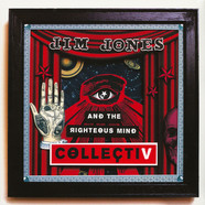 Jim Jones & The Righteous Mind - Collectiv
