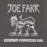 Joe Farr - Death Becomes Us