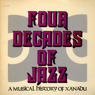 V.A. - Four Decades Of Jazz - A Musical History Of Xanadu