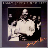 Bobby Jones And New Life - Soul Set Free