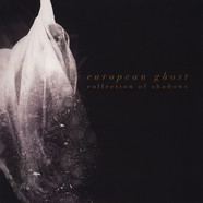 European Ghost - Collection Of Shadows