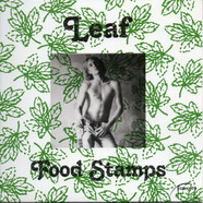Leaf - Food Stamps / How Do I Know Green Vinyl Edition
