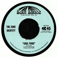 Zone Identity, The - Soul Food / Melting Pot