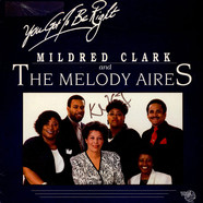 Mildred Clark And The Melody Aires - You Got To Be Right