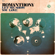 Romanthony - Let Me Show You Love