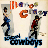 London Cowboys - Dance Crazy