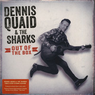 Dennis Quaid & The Sharks - Out Of The Box Record Store Day 2019 Edition