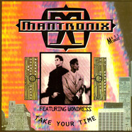 Mantronix Featuring Wondress Hutchinson - Take Your Time