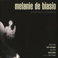 Melanie De Biasio - A Stomach Is Burning