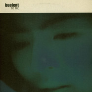 Buelent - To Me