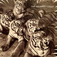 The Walkmen / Calla - Split Ep