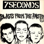 7 Seconds - Blasts From The Past