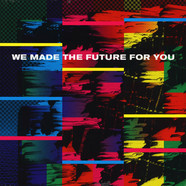 V.A. - We Made The Future For You