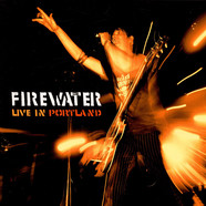 Firewater - Live In Portland