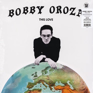 Bobby Oroza - This Love Black Vinyl Edition