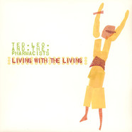 Ted Leo / Pharmacists - Living With The Living
