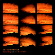 The Firebird Band - The Setting Sun And Its Satellites