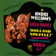 Andre Williams & Green Hornet - Holland Shuffle - Live At The World Famous Vera Club