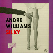 Andre Williams - Silky