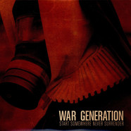 War Generation - Start Somewhere Never Surrender