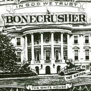 Bonecrusher - Problems In The Nation