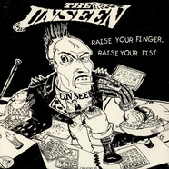 Unseen, The - Raise Your Finger, Raise Your Fist