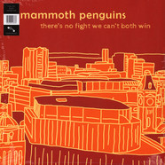 Mammoth Penguins - There Is No Fight We Cat Both Winn
