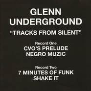 Glenn Underground - Tracks From Silent