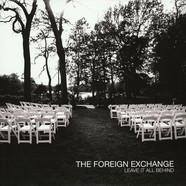 Foreign Exchange, The - Leave It All Behind 180g Edition