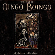 Oingo Boingo - Skeletons In The Closet: The Best Of Oingo Boingo