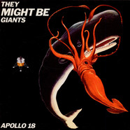 They Might Be Giants - Apollo 18