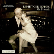 Red Hot Chili Peppers - My Friends