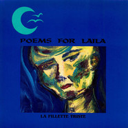 Poems For Laila - La Fillette Triste