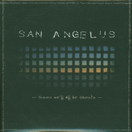 San Angelus - Soon We'll All Be Ghosts