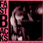 Fastbacks - In The Summer • You Can't Be Happy